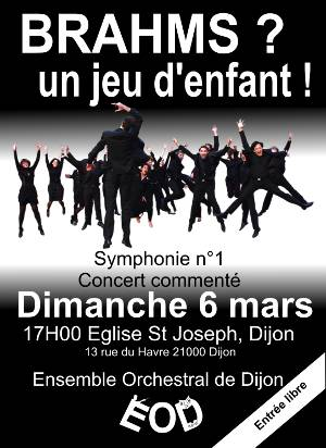 Brahms, un jeu d'enfant, concert du 6 mars 2016 de l'ensemble orchestral de Dijon